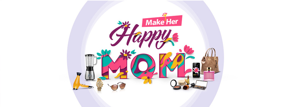 make her Happy MOM