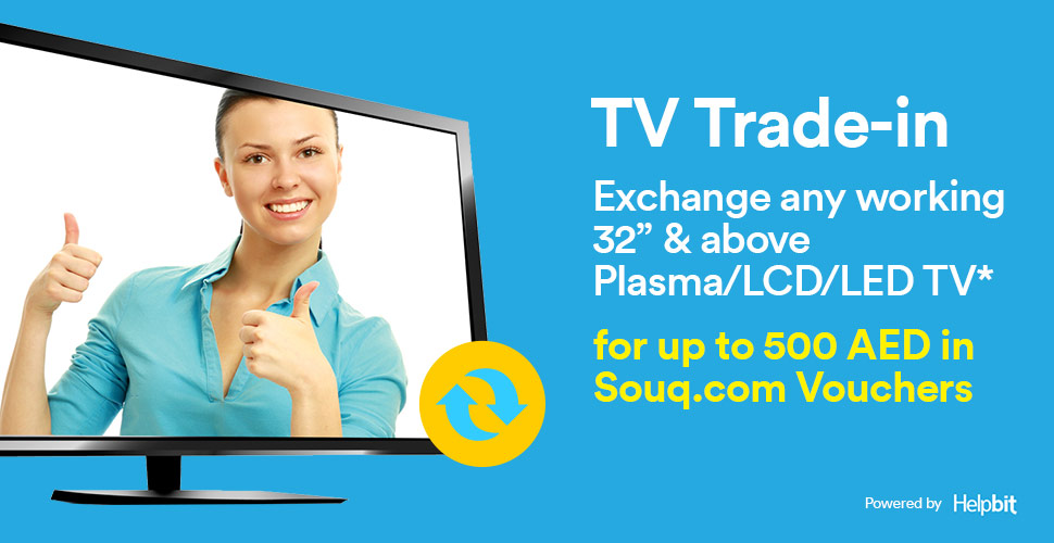 Exchange any Working 32inch & above Plasma/LCD/LED TV for up to 500 AED in Souq.com Vouchers*.