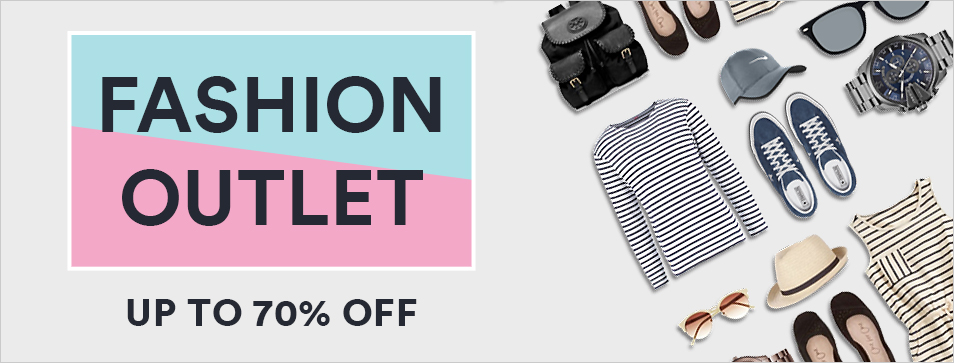 FASHION OUTLET - Up to 70% off