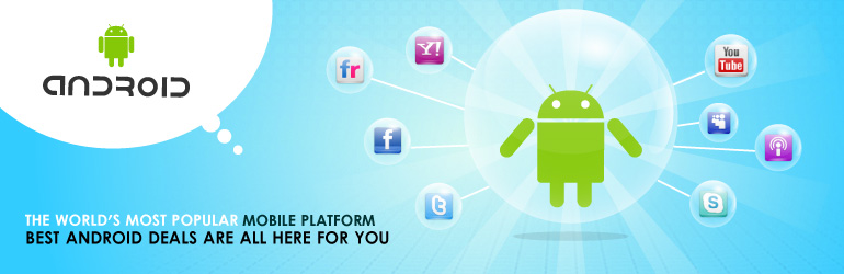The World's Most Popular Mobile Platform BEST ANDROID DEALS ARE ALL HERE FOR YOU
